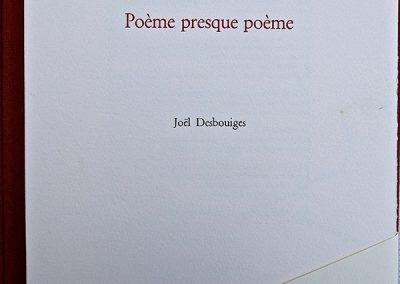 LA17 : Jean Pierre  Verheggen, Poème presque poème, Dessin de Joël Desbouiges, Léporello Rencontres, Editions de la coopérative, Montolieu. 2007.