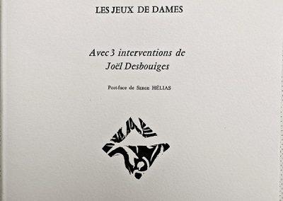 LA5 : Alexandre Bonnier, Jeux de Dames, Linogravures et un original dessin de Joël Desbouiges éditions Carte Blanche, Auvers sur Oise. 1985